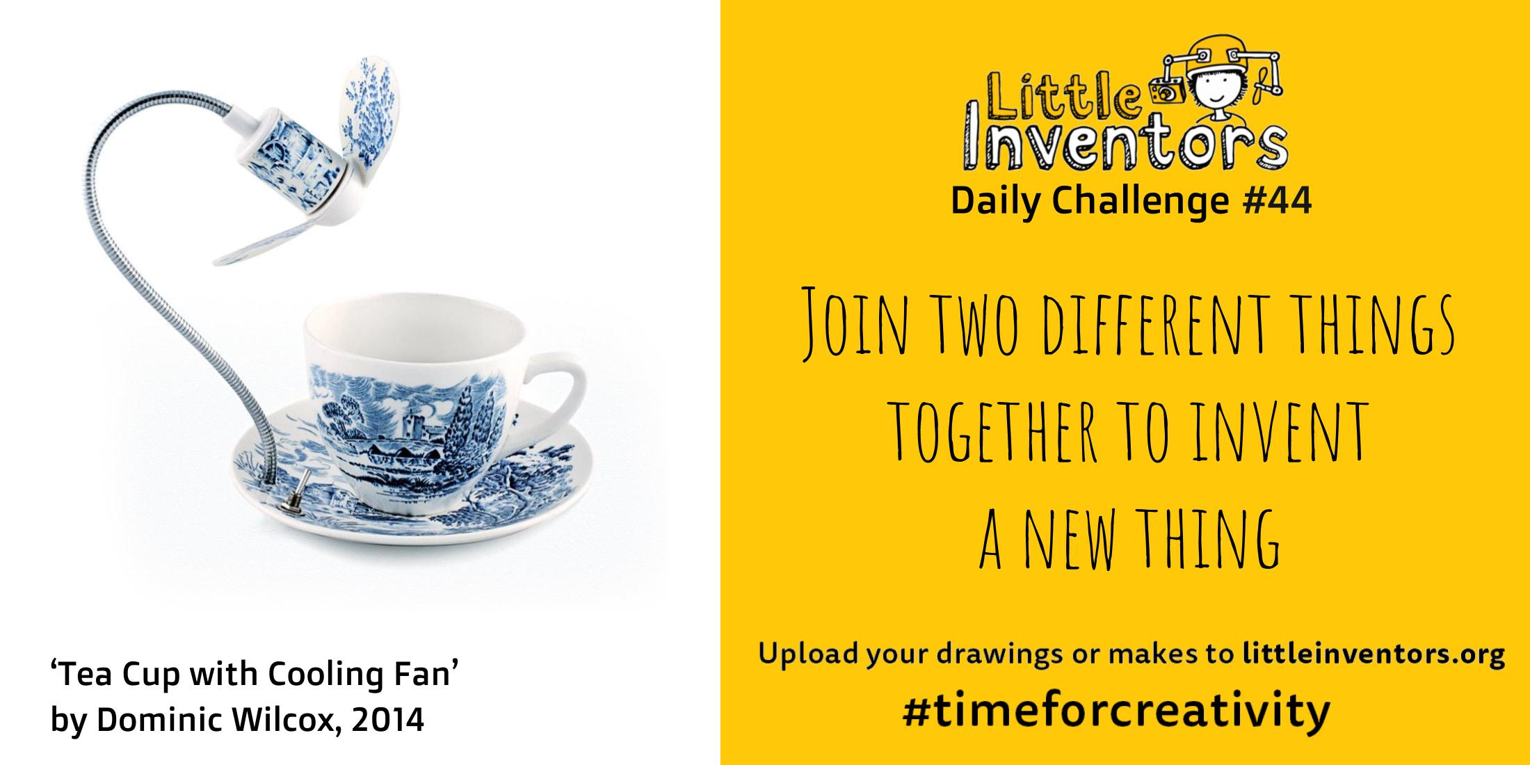 Little Inventors Challenge 44: Join two different things together to invent  a new thing