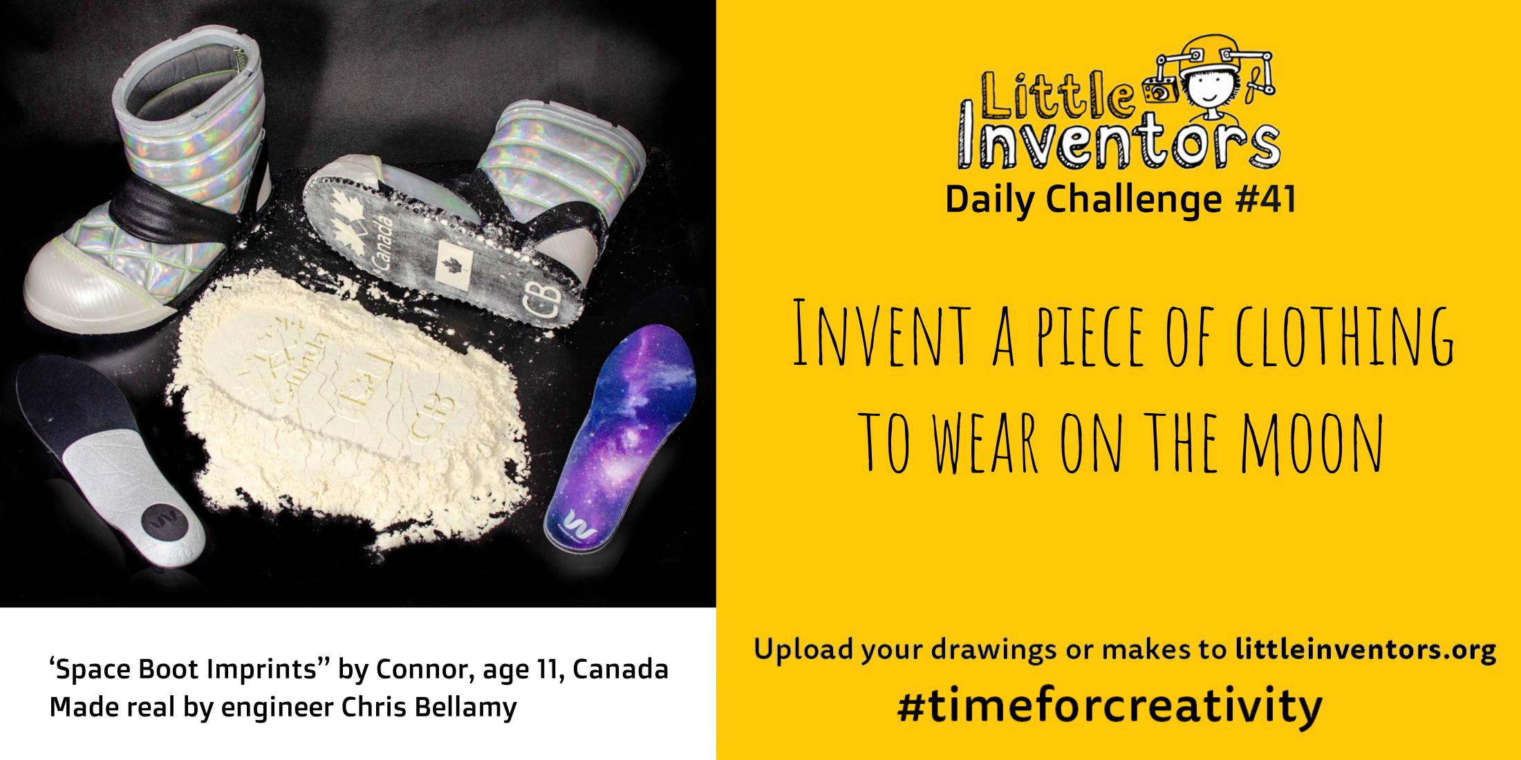 Little Inventors Challenge 41 : Invent a piece of clothing to wear on the moon