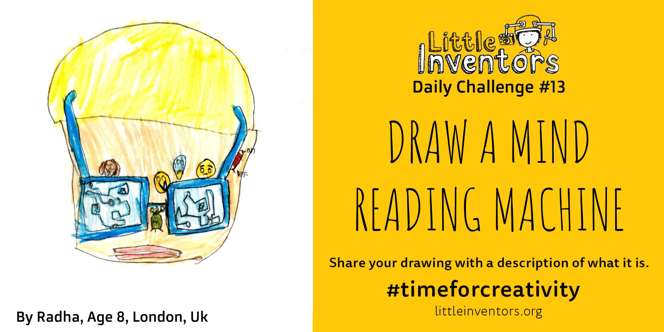 Daily challenge Little Inventors Challenge 13: Draw a mind reading machine