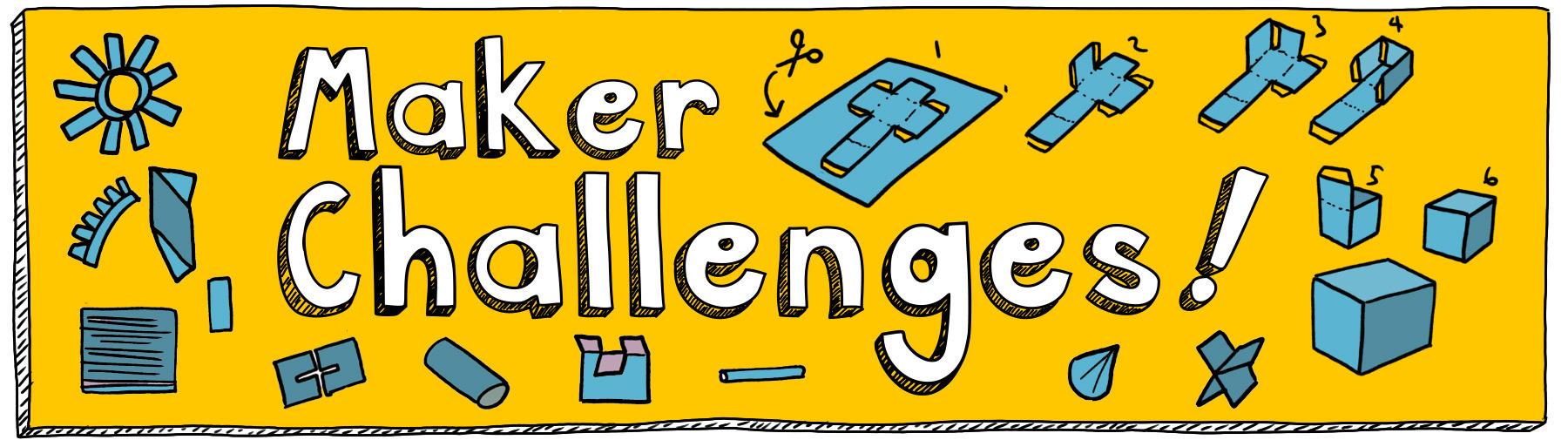 Maker challenges